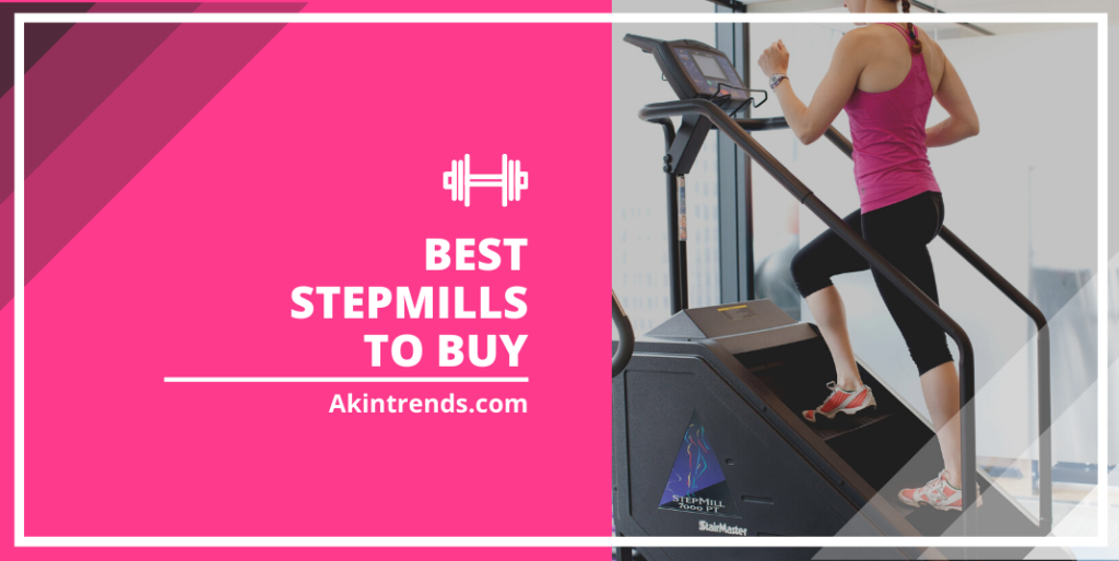 best stepmills to buy