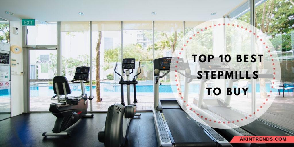 best stepmills to buy