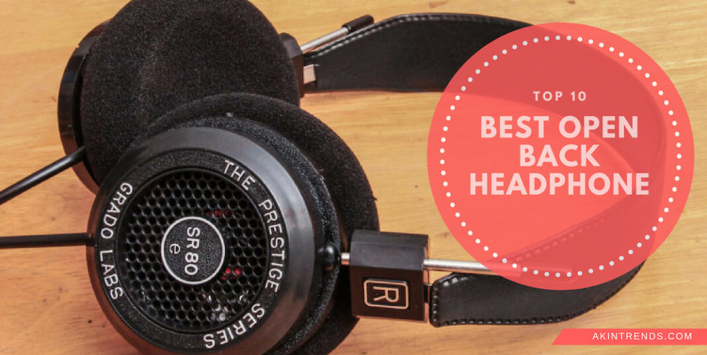 Best open back headphone