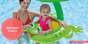 15 Best Baby Floats of 2020