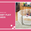 Best Baby Play Yards