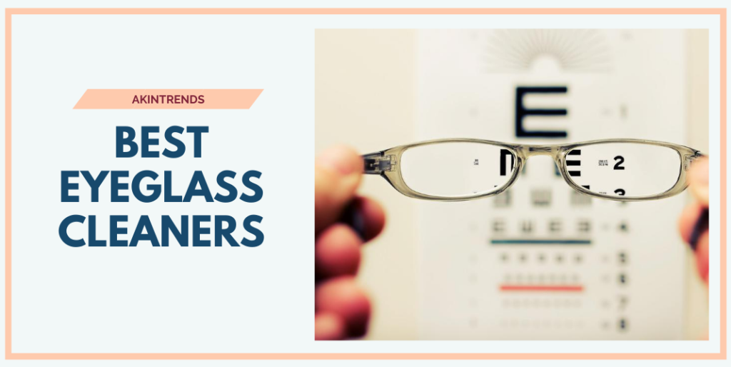 Best Eyeglass Cleaners