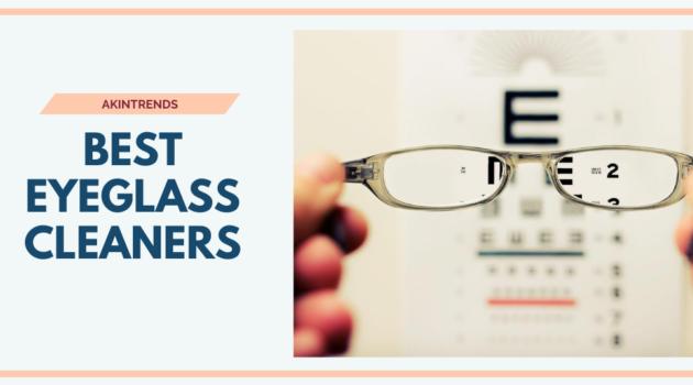 Best Eyeglass Cleaners