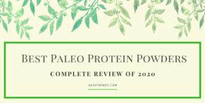 Best Paleo Protein Powders