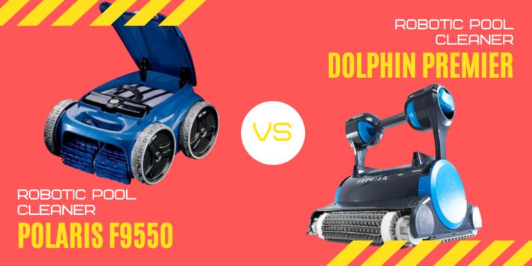 Polaris F9550 vs Dolphin Premier Robotic Pool Cleaner