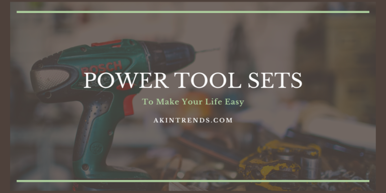 Best Power Tool Sets