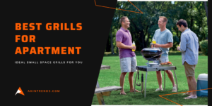 Best Grills for Apartment