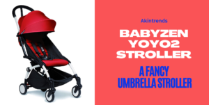 Babyzen Yoyo2 Stroller Review: Worth Travelling With